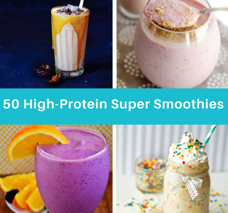 50 High-Protein Super Smoothies